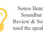 Sonos Beam Soundbar Review & Sonos used speaker.